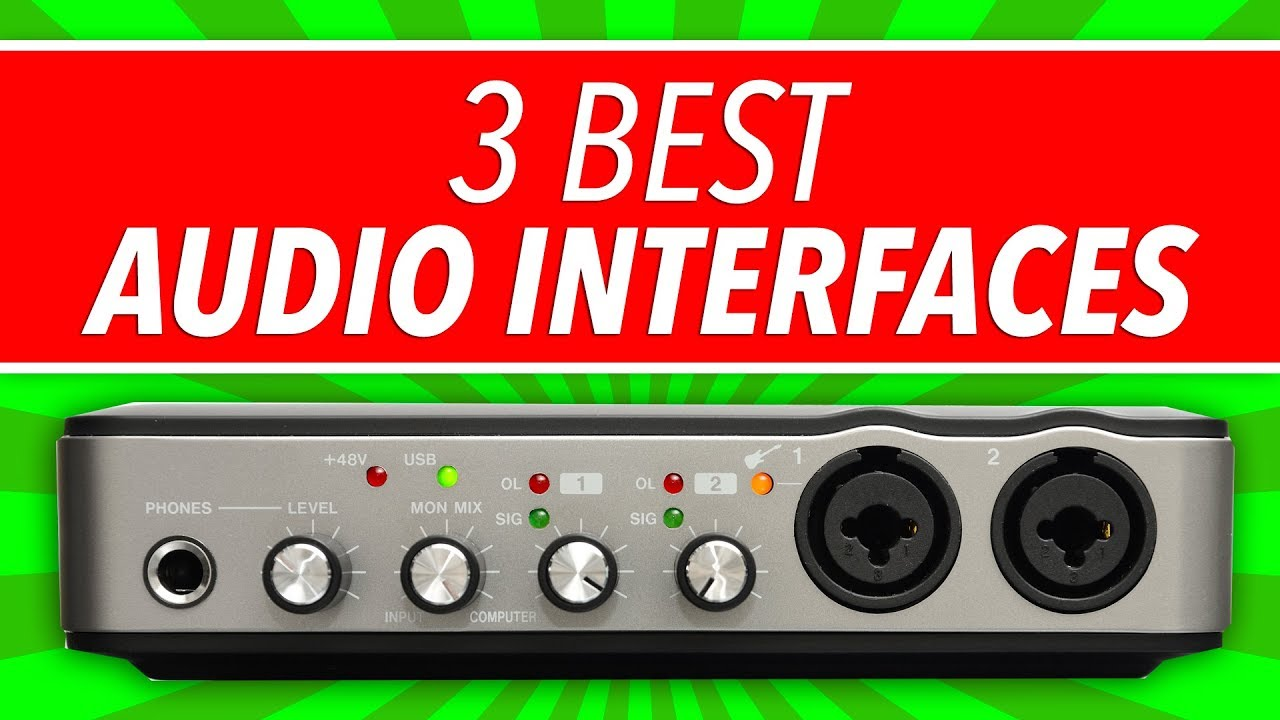 Best Audio Interface: 3 Top Picks You Need To Know (2018)
